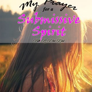 Praying for a Submissive Spirit