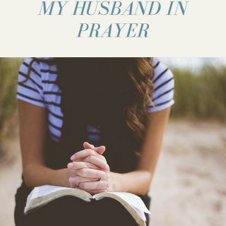 My Husband's Warrior: 10 Areas to Cover My Husband in Prayer