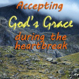 Heartbreak and God's Grace