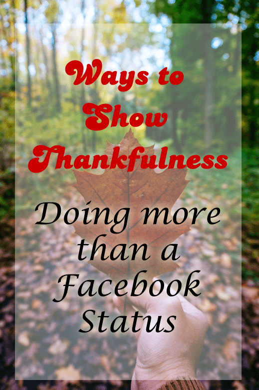 Ways to Show Thankfulness: More than on Facebook