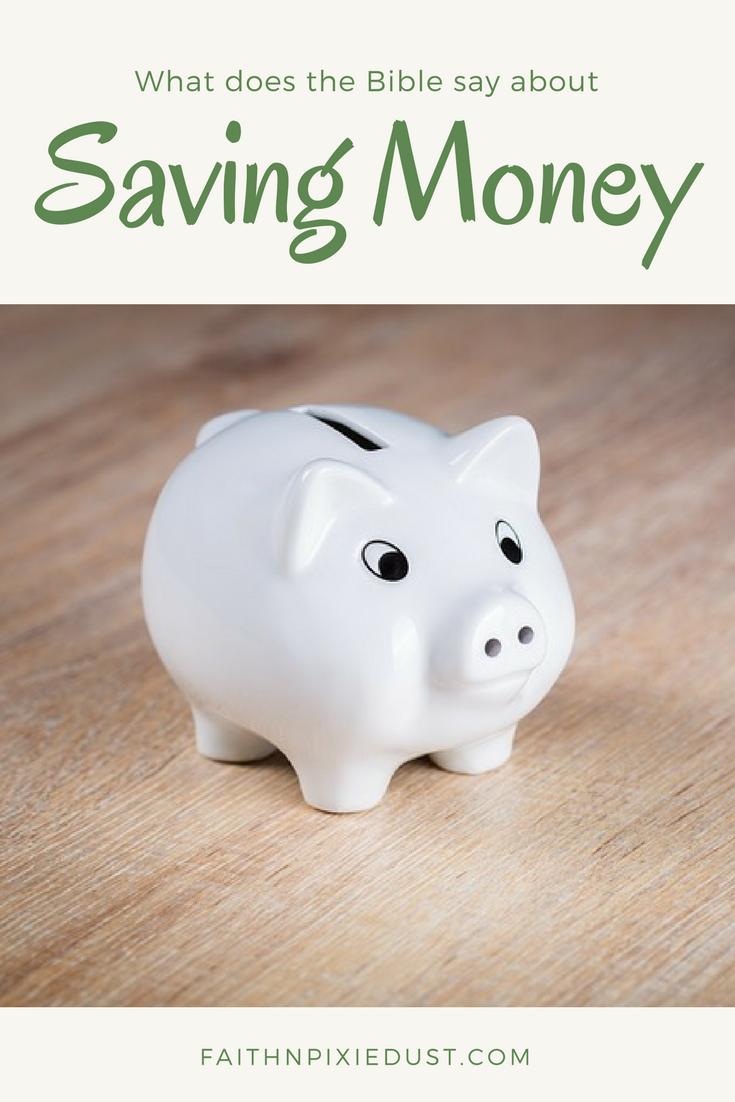 What does the Bible say about Saving Money