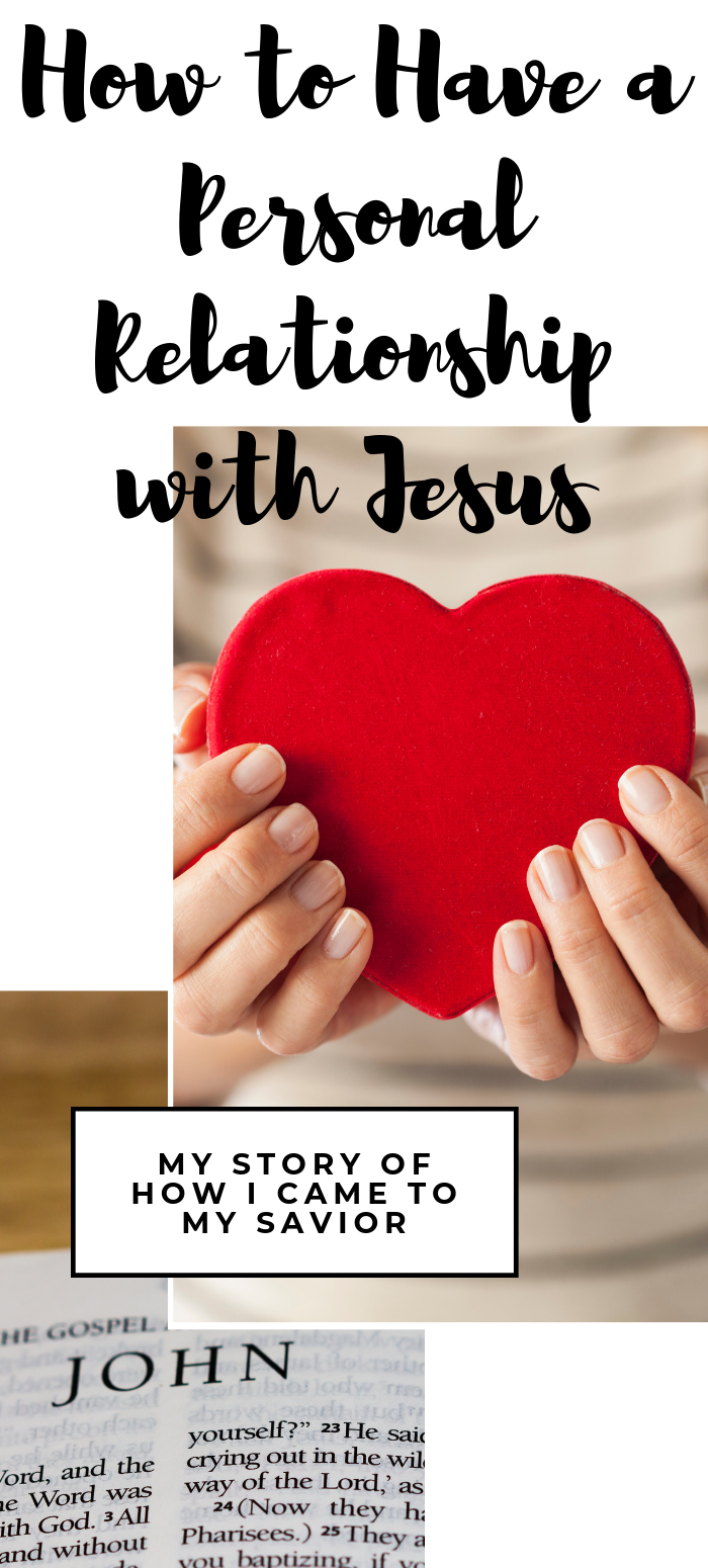 How to Have a Personal relationship with Jesus